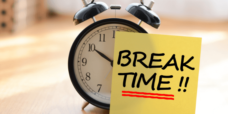 clock with a break time note